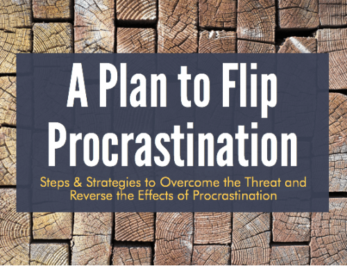 A Plan for Flipping Procrastination
